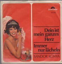 """7"""" Sandor Konya Dein ist mein ganzes Herz 60`s Polydor 54 010"""