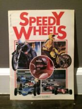 Speedy Wheels by William Bumble (1988) (Paperback) Scholastic; Racing Cars Bikes