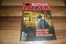 Günter Dönges -- BUTLER PARKER  # 509 -- ZIEHT die NOTBREMSE...