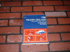 WORKSHOP MANUAL FOR TRIUMPH 1300 & 1500. 1965 TO 1973