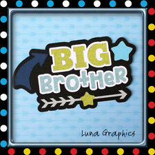 BIG BROTHER TITLE Embellishment Card toppers &  Paper Piecing scrapbooking