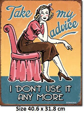 Take My Advice, I Don't Need It Anymore Tin Sign 1920  - Post Discounts