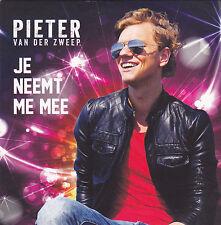 Pieter van der Zweep-Je Neemt Me Mee cd single