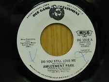 Amuzement Park DJ 45 Do You Still Love Me bw Games - Mirus VG++ funk