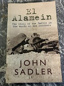 VINTAGE BOOK WAR WW2 PAPERBACK EL ALAMEIN WORDS OF SOLDIERS SADLER 19