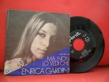 ENRICA GARDINI La Sera / Ma Non Lo Vedi Che 7/45 RARE 1970 ITALIAN CHANSON Fonit