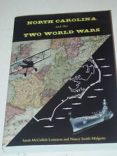North Carolina And The Two World Wars Military History