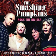 The Smashing Pumpkins : Rock the Riviera: Live Radio Broadcast, Chicago 1995 CD