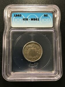 1882 SHIELD NICKEL ICG MS-61 - UNCIRCULATED - TYPE COIN - CERTIFIED SLAB - 5C