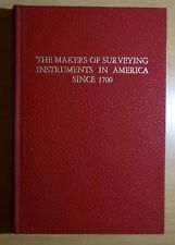 The Makers of Surveying Instruments in America Since 1700 by Smart 2 Vols in 1
