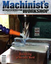 Machinist's Workshop Magazine Vol.22 No.4 August/September 2009