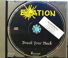 Elation - Break Your Neck (CD, Crossroads Records, Germany) RARE Promo