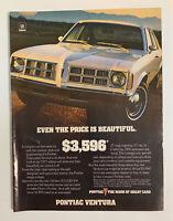 1977 Pontiac Ventura Print Ad Original Vintage Even The Price Is Beautiful
