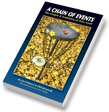 A Chain Of Events, The Origin & Evolution of Disc Golf, Frisbee
