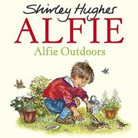 Alfie Outdoors by Hughes, Shirley, NEW Book, FREE & Fast Delivery, (Paperback)