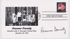 SIGNED REAUMUR DONNALLY FDC AUTOGRAPHED FIRST DAY COVER JFK ASSASSINATION