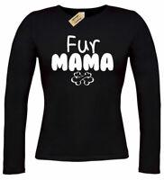 Ladies Fur Mama Dog Animal T Shirt Long sleeve womens top gift