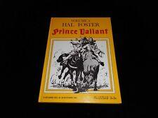 Hal Foster : Prince Valiant 4 Editions Slatkine