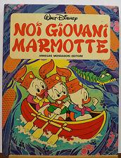 NOI GIOVANI MARMOTTE WALT DISNEY MONDADORI I ED. 1981