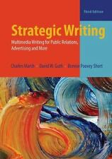 Strategic Writing: Multimedia Writing for Public Relations, Advertising, and Mor