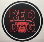 "Red Dog 12"" Metal Sign"