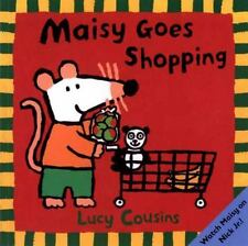 Maisy Goes Shopping , Lucy Cousins