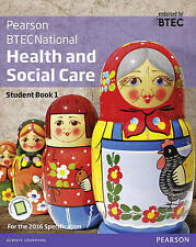 BTEC National Health and Social Care Student Book 1: For the 2016 specifications