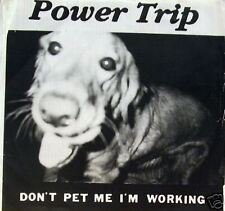 Power Trip - Don't pet me I'm working EP 6 tracks
