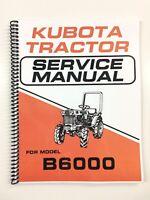 SERVICE MANUAL FOR KUBOTA B6000 TRACTOR TECH MANUAL REPAIR MANUAL