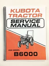 SERVICE MANUAL FOR KUBOTA B6000 TRACTOR TECH MANUAL REPAIR MANUAL