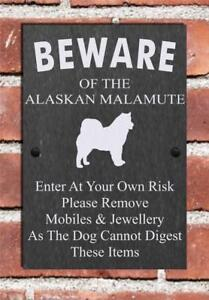 Humorous Beware Of The Alaskan Malamute Dog Slate Sign Plaque 3 Sizes Available