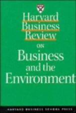 Harvard Business Review on Business and the Environment (A Harvard Business