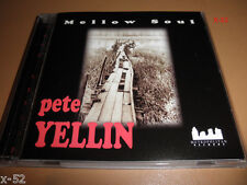 PETE YELLIN cd MELLOW SOUL chick corea carl allen eddie henderson peter leitch