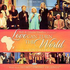 Love Can Turn the World: Live from S. Africa - Bill & Gloria Gaither Brand New!
