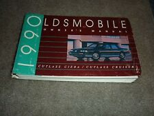1990 OLDSMOBILE CUTLASS CIERA / CRUISER OWNERS MANUAL NICE USED ORIGINAL OEM