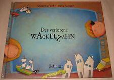 Cornelia Funke, Julia Kaergel, Der verlorene Wackelzahn
