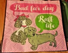 """Bad Fur Day"" & ""Ruff Life"" Dachshund & Poodle Dogs Pink Reusable Shopping Bag"