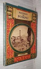 RICORDO DI POMPEI IN 32 VEDUTE 1930 Napoli Viaggi Turismo Scavi Foto Fotografie