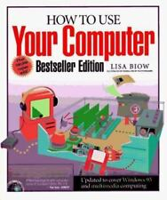 How to Use Your Computer (How It Works)