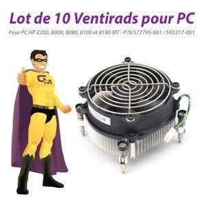 Lot x10 Ventirads CPU HP 577795-001 593217-001 8000 8080 8100 8180 Z200 MT