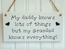 Handmade Wood Fathers Day plaque My daddy know lots My Grandad knows everything