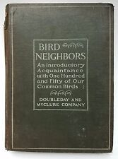 "First Edition 1898 ""Bird Neighbors"" Neltje Blanchan with 53 Colored Plates"
