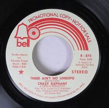 Rock Promo Unplayed 45 Crazy Elephant - There Ain'T No Umbopo / There Ain'T No U