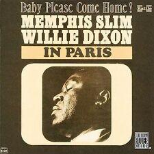 In Paris: Baby Please Come Home! by Dixon, Willie; Memphis Slim