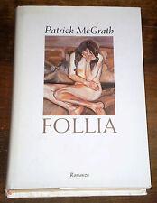 FOLLIA Romanzo drammatico Sentimentale Psichiatria McGrath Ediz. CDE 1998
