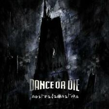 DANCE OR DIE Nostradamnation (Deluxe) 2011 northern winter, time zero, centropol