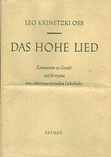 Krinetzki, Das hohe Lied, Kommentar zu Gestalt u Kergyma AT Liebeslied, signiert