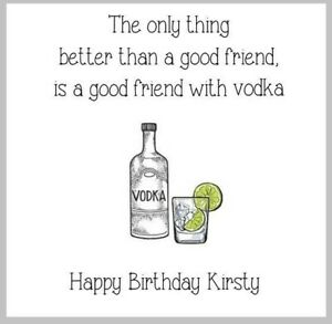 Personalised happy birthday card good friend special best vodka theme cute funny