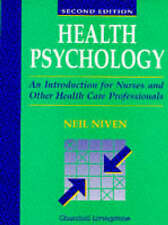 Health Psychology: Introduction for Nurses and Other Health Care Professionals …