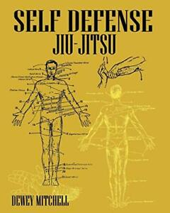Self Defense Jiu Jitsu by Mitchell, Dewey Book The Fast Free Shipping